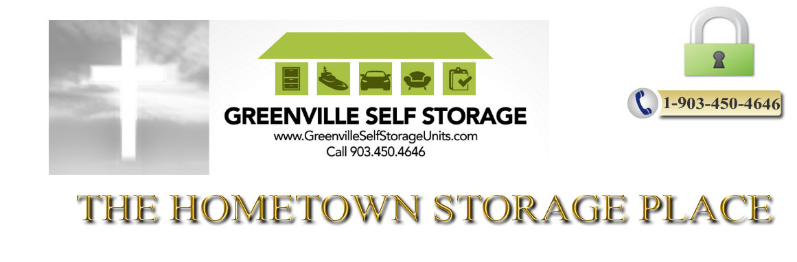 Greenville Self Storage   The Hometown Favorite Place For ...